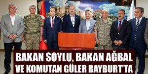 Bakan Soylu, Bakan Ağbal ve Komutan Güler Bayburt'ta