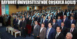 Bayburt Üniversitesi'nde Coşkulu Açılış