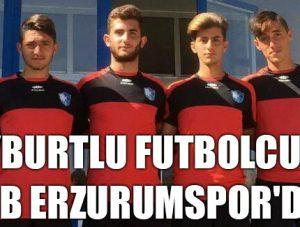 Bayburtlu Futbolcular BB Erzurumspor'da