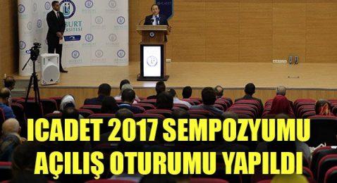 Icadet 2017 Sempozyumu Açılış Oturumu Yapıldı