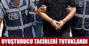 Uyuşturucu Madde Tacirleri Tutuklandı